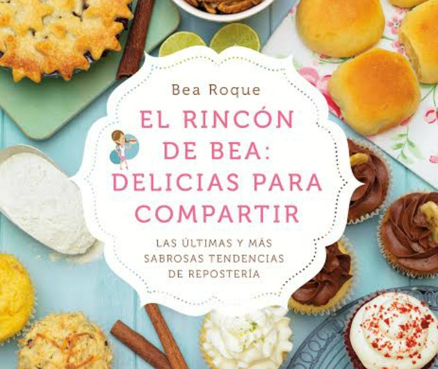 Libro El Rincón de Bea: Delicias para compartir